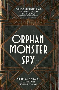 Orphan Monster Spy001